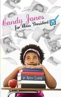 Candy Jones for Class President