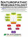 Naturopathic Rheumatology and Integrative Inflammology : Edition 3. 5: a Colorful Guide Towa...