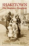 Shaketown : The Madam's Daughter