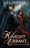 Knight Errant: A Highland Passage Novel (Volume 2)