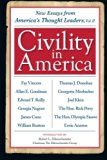 Civility in America Volume II: New Essays from America's Thought Leaders