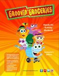 Groovin' Groceries Adventure Hands-On Activity Workbook, Instructor's Edition : Instructor's...