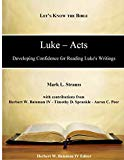 Luke-Acts: Developing Confidence for Reading Luke's Writings (Let's Know the Bible)