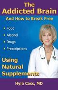 The Addicted Brain: How to Break Free