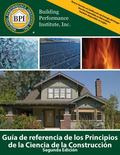 Building Science Principles Reference Guide : Second Edition - Spanish