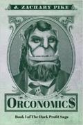 Orconomics : A Satire