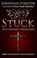 Stuck : The Chosen's Transition