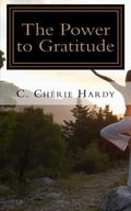 Power of Gratitude : 365 Inspirational Quotes and Scriptures to Heal Your Mind, Body and Heart