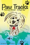 Paw Tracks Here and Abroad