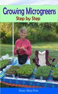Growing Microgreens : Step by Step