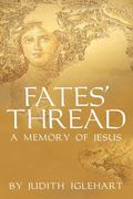 Fates Thread : A Memory of Jesus