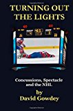 TURNING OUT THE LIGHTS: Concussions, Spectacle and the NHL