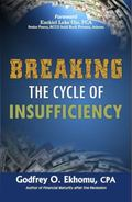 Breaking the Cycle of Insufficiency