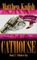 Hooker Spy : The Cathouse Series Book 3