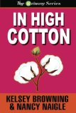 In High Cotton (Large Print) (The Granny Series) (Volume 3)