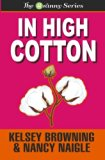 In High Cotton (The Granny Series) (Volume 3)