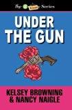 Under the Gun (The Granny Series) (Volume 4)