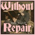 Without Repair