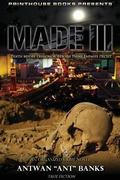 Made III; Death Before Dishonor, Beware Thine Enemies Deceit. (Book 3 of Made Crime Thriller...