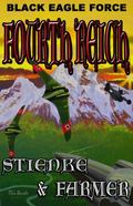 Black Eagle Force: Fourth Reich (Black Eagle Force Series)