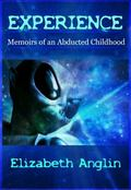 Experience : Memoirs of an Abducted Childhood