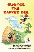 Buster the Rapper Bee