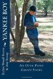 Yankee Boy: An Open Pond Ghost Story (Open Pond Ghost Stories) (Volume 4)