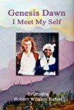Genesis Dawn: I Meet My Self (Volume 1)