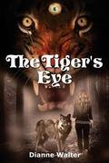 Tiger's Eye : Anna's Worlds: Book One