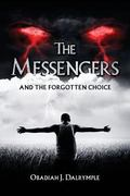 Messengers and the Forgotten Choice