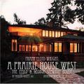 Prairie House West : The Emily and George C. Stewart House
