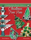 Comprehensive Jewelry Guide to Christmas Tree Pins : Vol. II: Signed