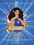 Princess Leilani and the Lanu Tree (Guardian Princesses)