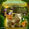 Princess Lizzie and the Missing Magic Ball : Book 1