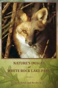 Nature's Images of White Rock Lake Park
