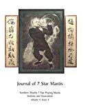 Chiu-Leun- Journal-No-4: Northern Shaolin 7 Star Praying Mantis Institute and Association (V...