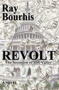 Revolt : The Secession of Mill Valley
