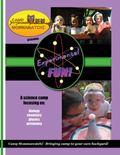 Camp Mommawatchi : Experimental FUN! Camp