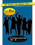 Camp Mommawatchi : Secret Agent Camp