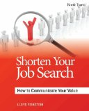 Shorten Your Job Search: How to Communicate Your Value
