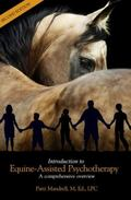 Introduction to Equine-Assisted Psychotherapy : A Comprehensive Overview