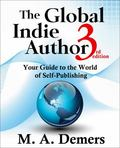 Global Indie Author : Your Guide to the World of Self-Publishing
