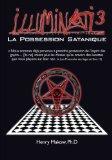 Illuminati3-La Possession Satanique (French Edition)