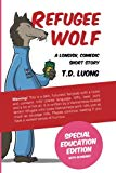 Refugee Wolf: Special Education Edition
