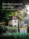 Mediterranean Gardens: A Model for Good Living