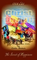 ONM Edit Christ Our All : The Secret of Happiness
