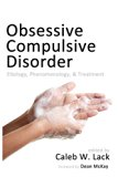 Obsessive-Compulsive Disorder: Etiology, Phenomenology, and Treatment