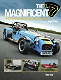 Haynes Publishing The Magnificent 7: The Enthusiasts Guide to All Models of Lotus and Caterh...