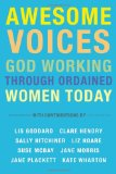 AWESOME Voices: God Working Through Ordained Women Today