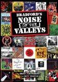 Bradford's Noise of The Valleys Volume One